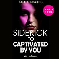 Sidekick - Captivated by You, by Sylvia Day: Crossfire, Book 4
