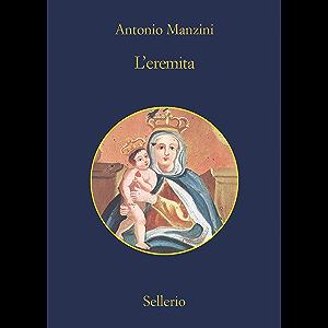 L'eremita (Il vicequestore Rocco Schiavone Vol. 13) (Italian Edition)