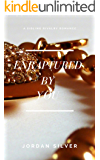 Enraptured By You: Sibling Rivalry