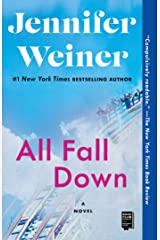 All Fall Down: A Novel Kindle Edition
