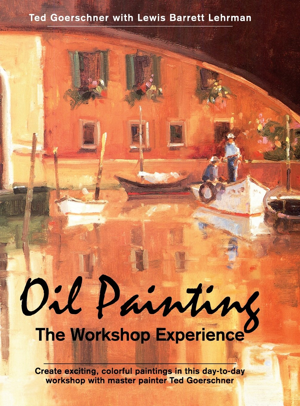Download Oil Painting: The Workshop Experience PDF