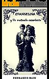 Evangelina: y Un mortuorio casamiento (n°2)