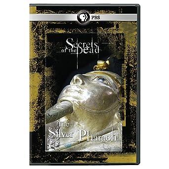 Secrets of the Dead: Silver Pharaoh