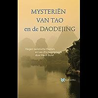Mysteriën van Tao en de Daodejing (Spirituele teksten bibliotheek Book 4)