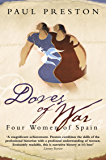 Doves of War: Four Women of Spain (Text Only) (Five Women of the Spanish Civil War)