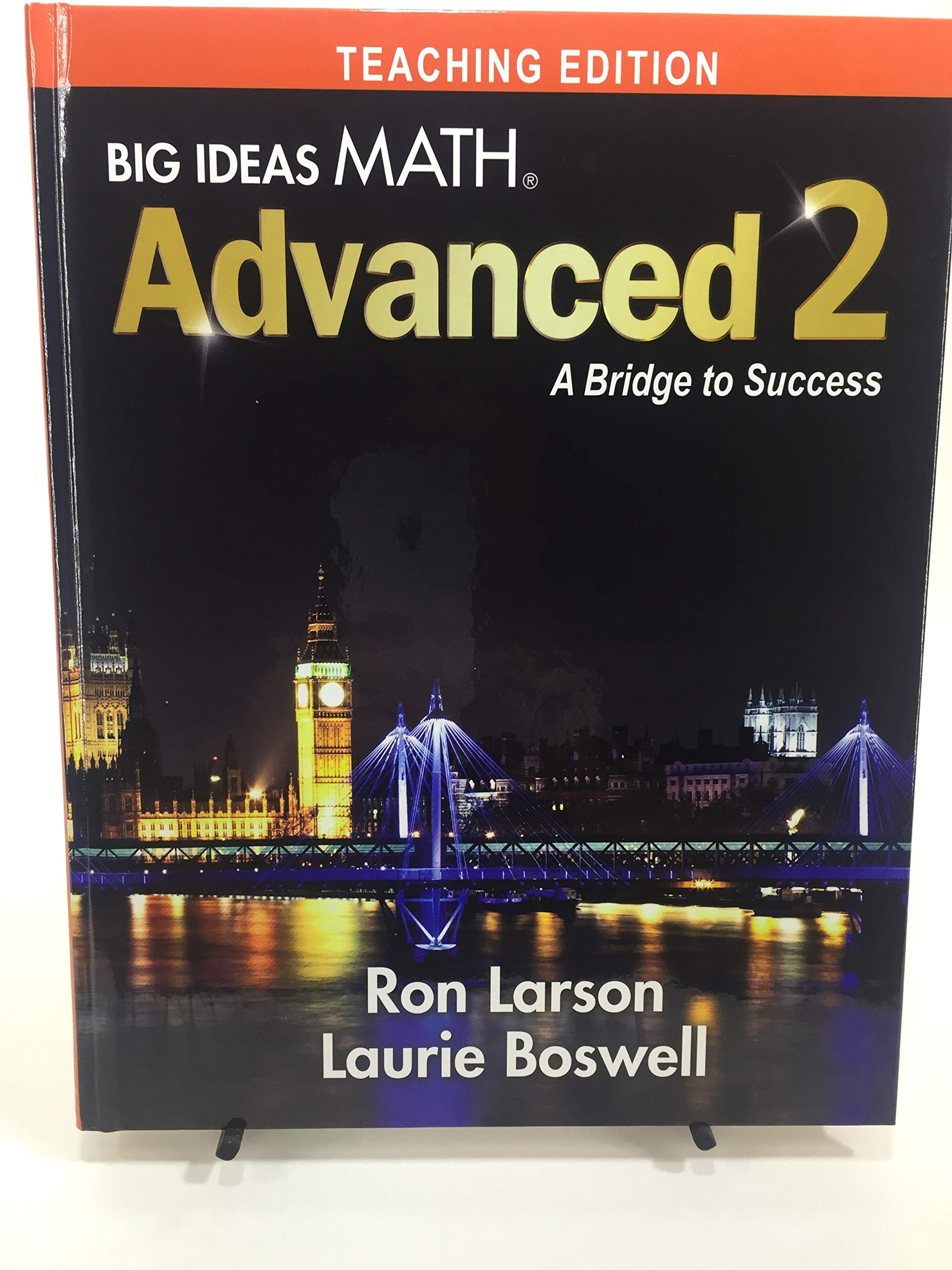 Big Ideas Math Advanced 2 A Bridge to Success Teaching Edition