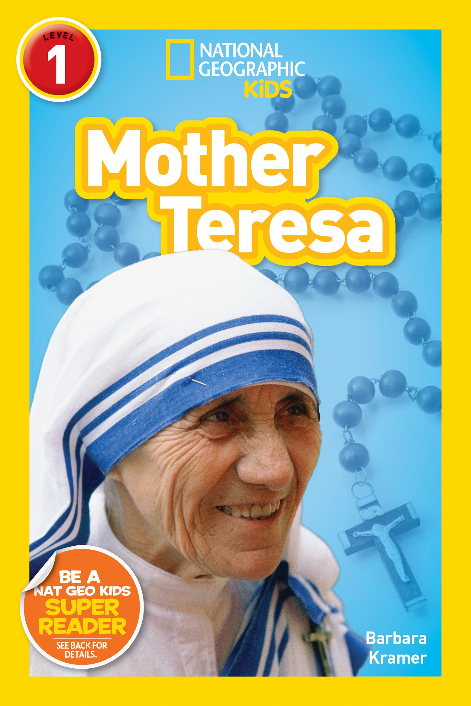 National Geographic Readers: Mother Teresa (L1) (National Geographic Readers, Level 1)