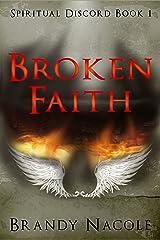 Broken Faith: Spiritual Discord, 1 Kindle Edition