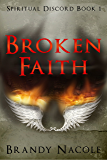 Broken Faith: Spiritual Discord, 1
