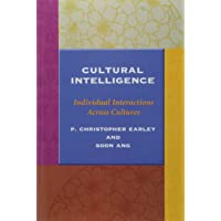 Cultural Intelligence: Individual Interactions Across Cultures