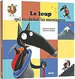 Amazon.fr - Le Loup qui apprivoisait ses emotions (grand