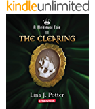 The Clearing: A Strong Woman in the Middle Ages (A Medieval Tale Book 2)