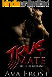 True Mate: Shifter Romance