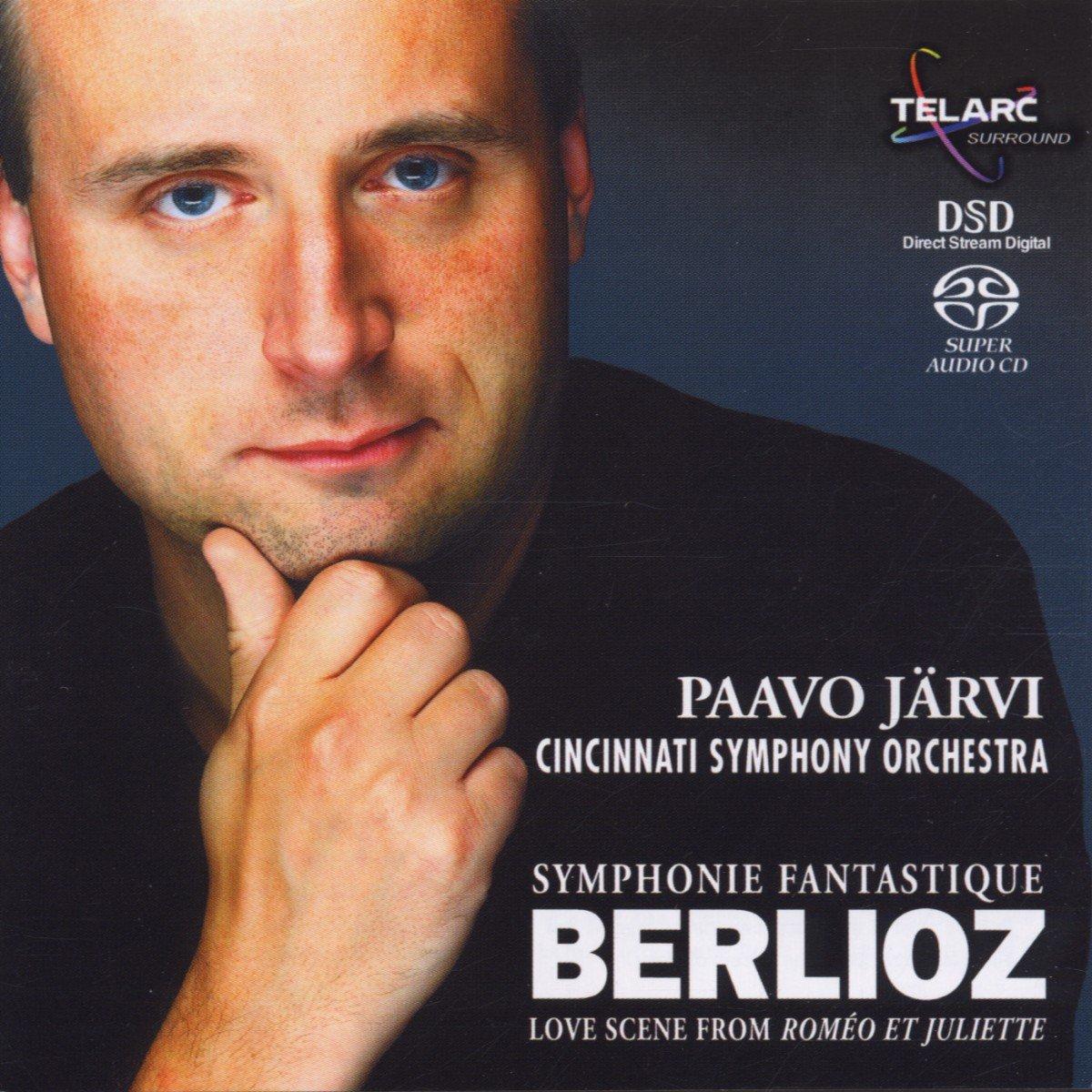 Berlioz: Symphonie Fantastique, Op. 14 / ''Romeo & Juliette'' (Love Scene) by Telarc