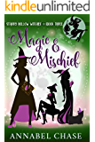 Magic & Mischief (Starry Hollow Witches Book 3)