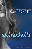 Unbreakable: Heart of Stone Series #7