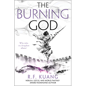 The Burning God (The Poppy War Book 3)