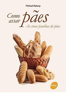 Como Assar Paes - As Cinco Familias de Paes (Em Portugues do Brasil)