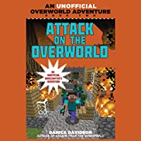 Attack on the Overworld: An Unofficial Overworld Adventure, Book 2
