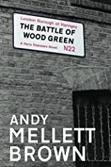 The Battle of Wood Green (The Harry Stammers Trilogy Book 2) Kindle Edition