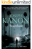 Stardust: A gripping historical thriller from the author of Leaving Berlin