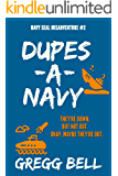 Dupes-A-Navy (Navy SEAL Misadventure Book 2)