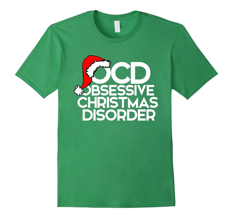 Amazon.com: OCD Obsessive Christmas Disorder shirt for xmas party ...