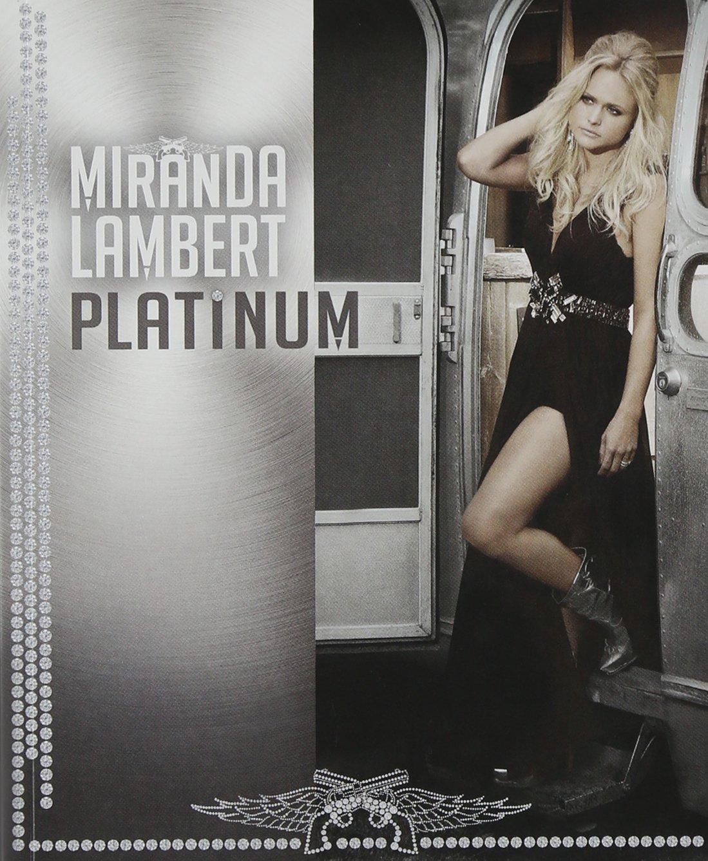 Miranda Lambert - Miranda Lambert, Platinum, Limited