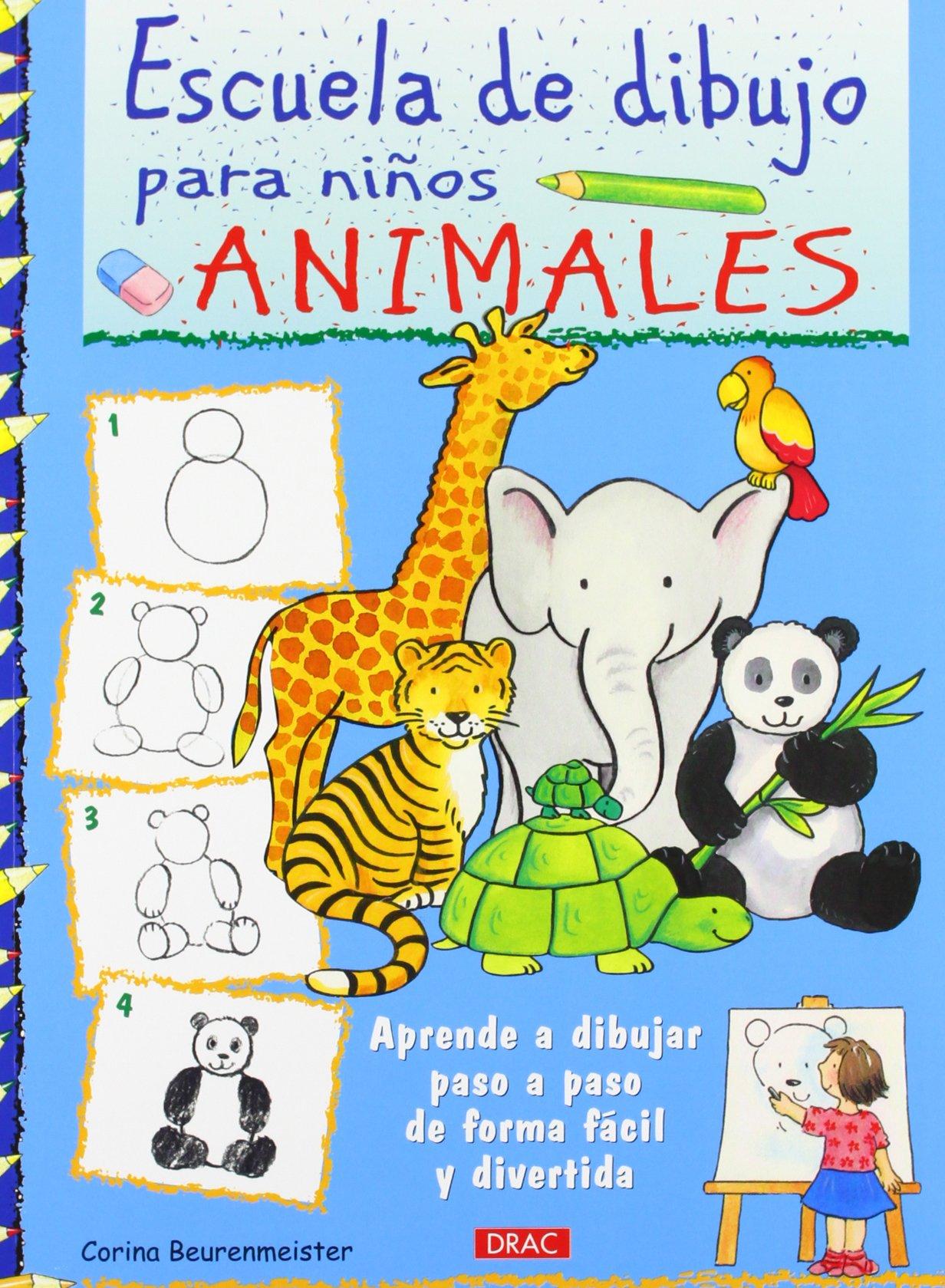 Escuela De Dibujo Para Niños. Animales: Amazon.es: Corina ...