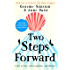 Two Steps Forward: a tale of love, self-acceptance and blisters (English Edition)