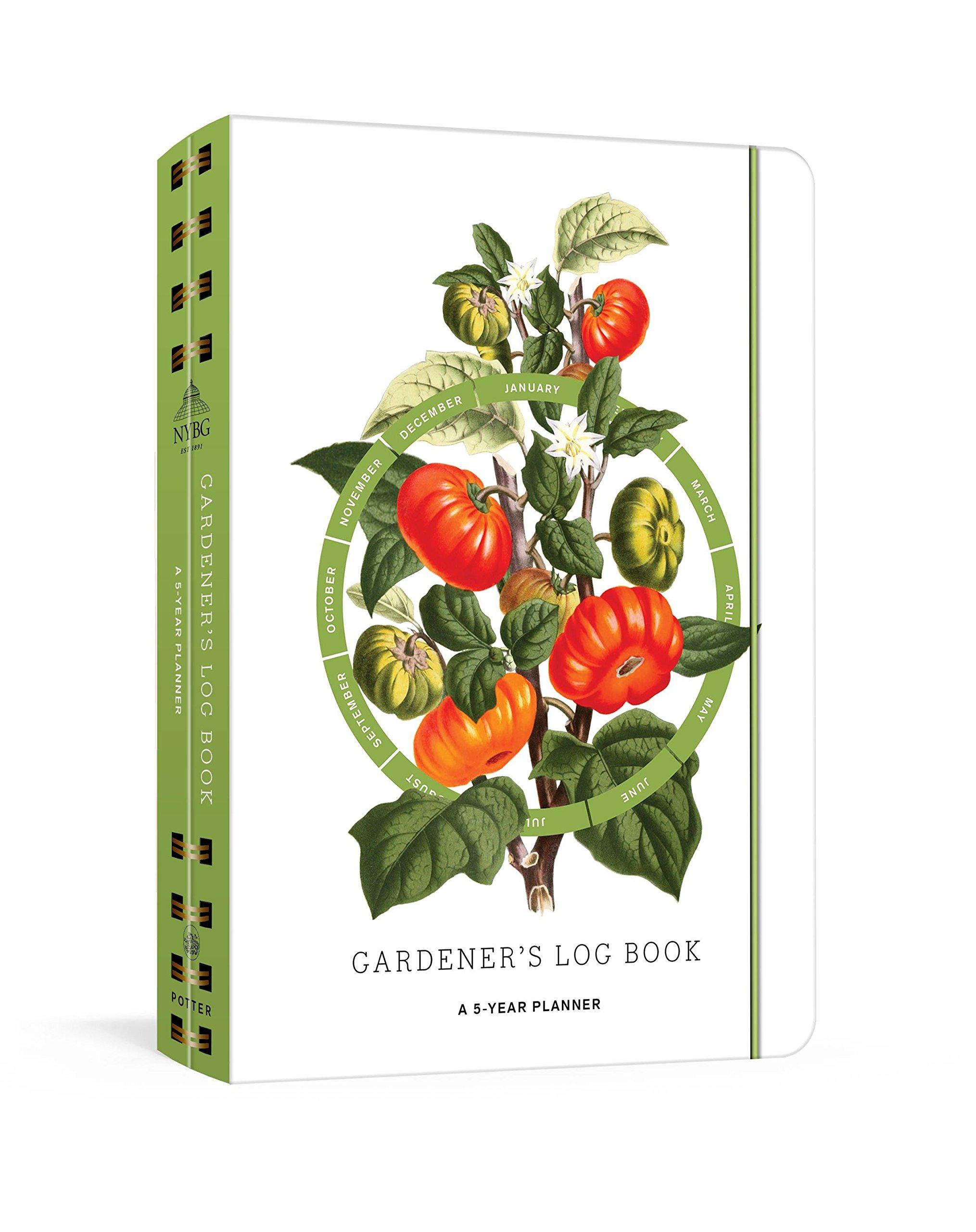 Gardener's Log Book: A 5-Year Planner (New York Botanical Garden)