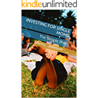Investing for Single Moms: The Simple Way