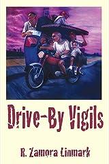 Drive-By Vigils Paperback