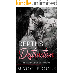 Depths of Destruction: A Military Romance (Behind Closed Doors Book 1)
