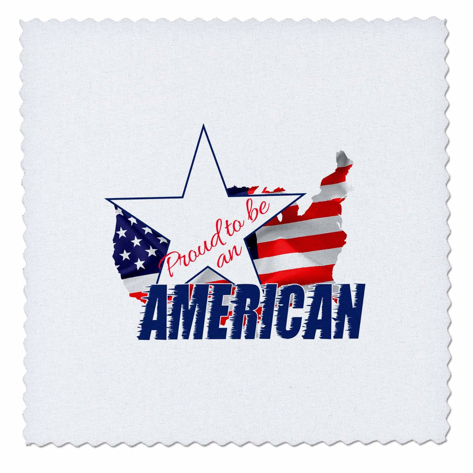3dRose Alexis Design - America - America Map and Flag, text Proud to be an American on white - 25x25 inch quilt square (qs_270547_10)