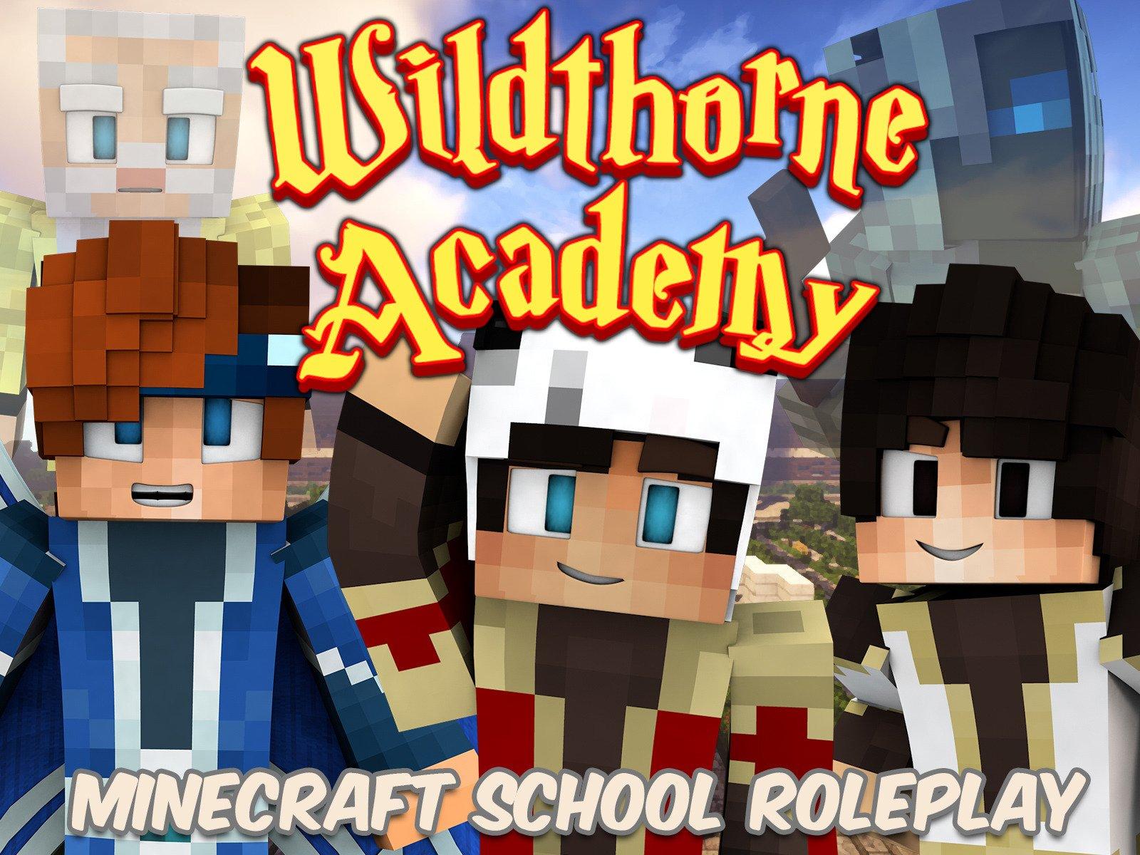 Wildthorne Academy (Minecraft School Roleplay) on Amazon Prime Video UK