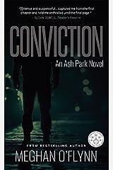 Conviction: An Ash Park Novel (Volume 2) Kindle Edition