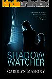 Shadow Watcher, A Romantic Suspense Novel