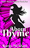 About Thyme (The Thyme Witch Mysteries Book 1)