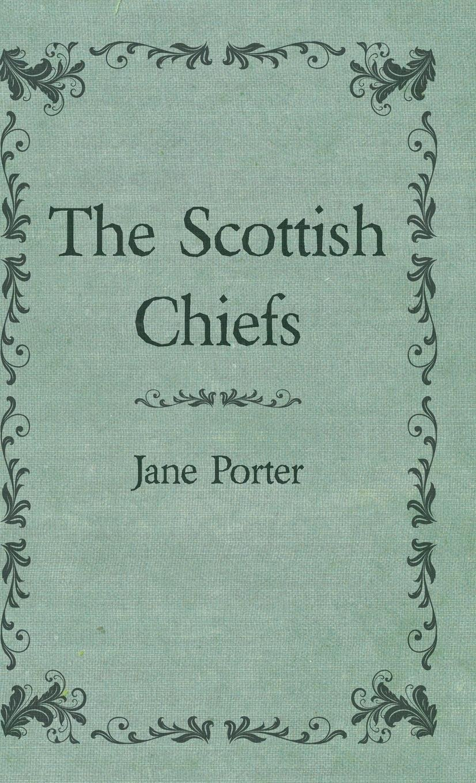 Download The Scottish Chiefs ebook