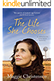 The Life She Chooses (Granite Springs Book 2)