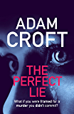 The Perfect Lie (English Edition)