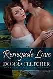 Renegade Love (Rancheros Book 2)