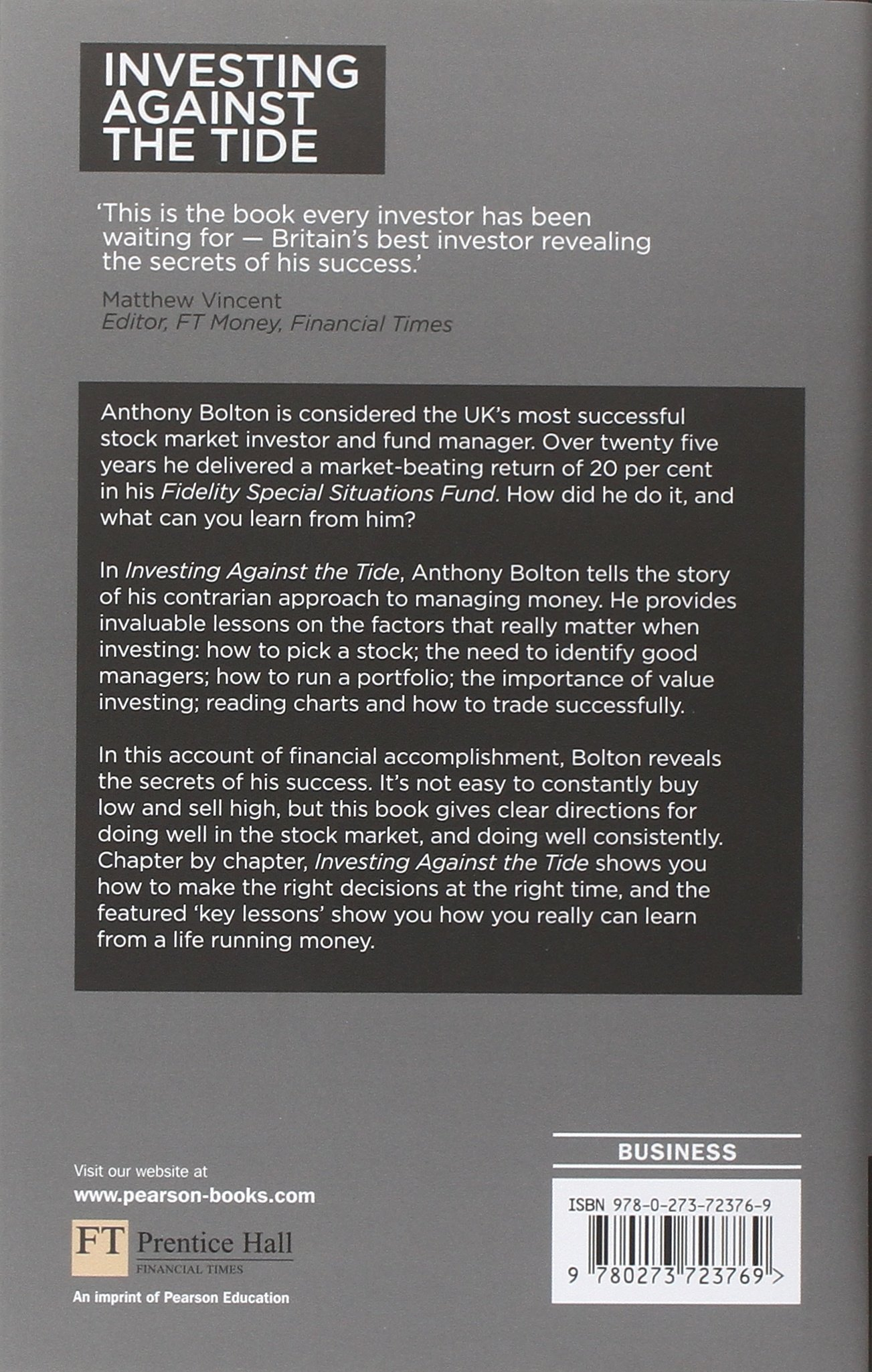 Investing against the tide lessons from a life running money investing against the tide lessons from a life running money amazon anthony bolton 9780273723769 books nvjuhfo Images