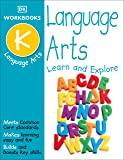 DK Workbooks: Language Arts, Kindergarten: Learn and Explore