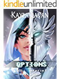 Options: A LitRPG Adventure (SOL Saga Book 2)