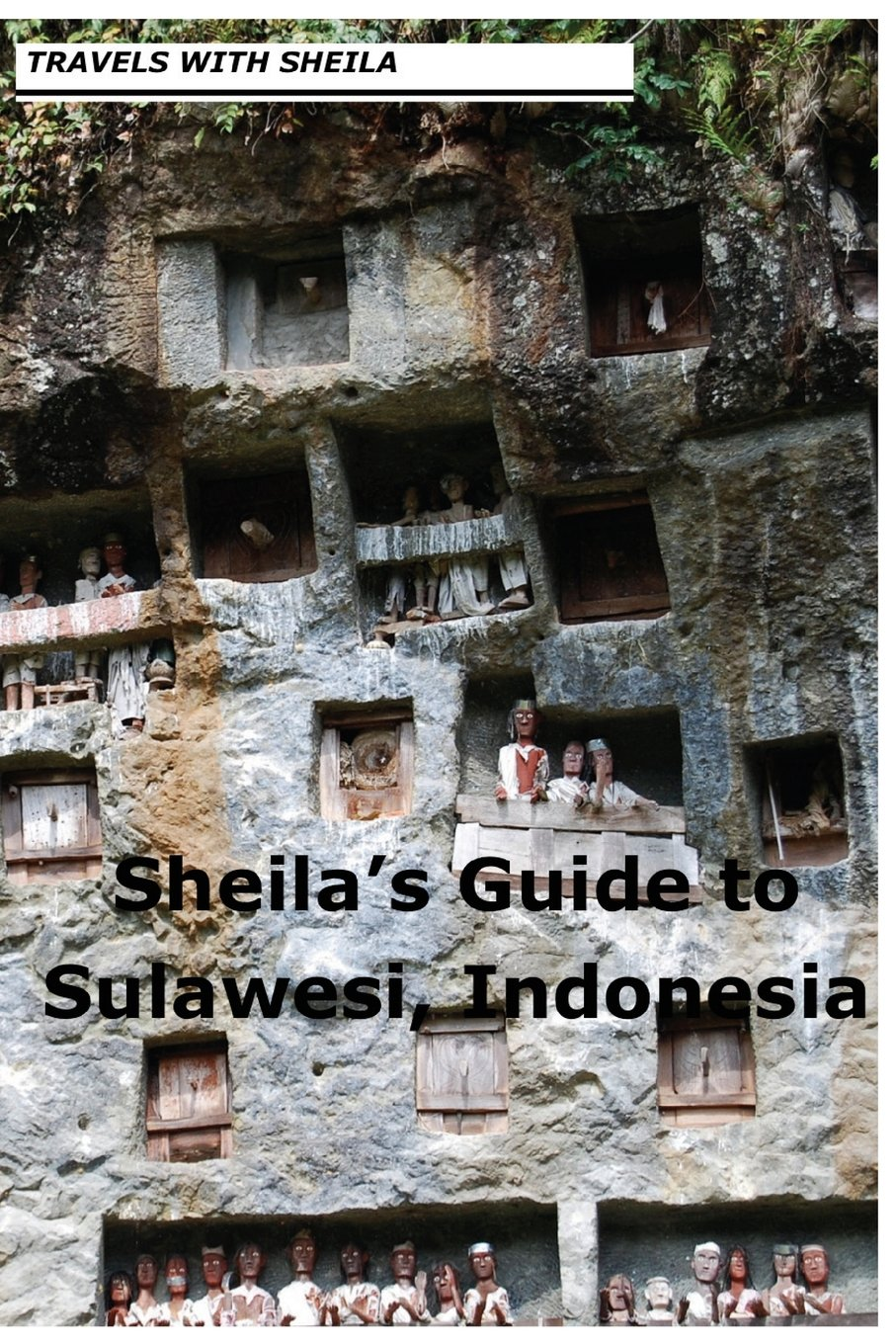Sheila's Guide to Sulawesi, Indonesia pdf