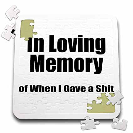 Amazon Com 3drose Evadane Funny Quotes In Loving Memory Of When