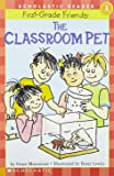 The Classroom Pet (Hello Reader!, Level 1)