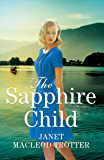 The Sapphire Child (The Raj Hotel Book 2)